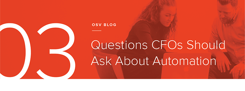 3 Questions CFOs Should Ask About Automation