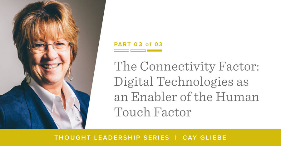 The Connectivity Factor: Digital Technologies