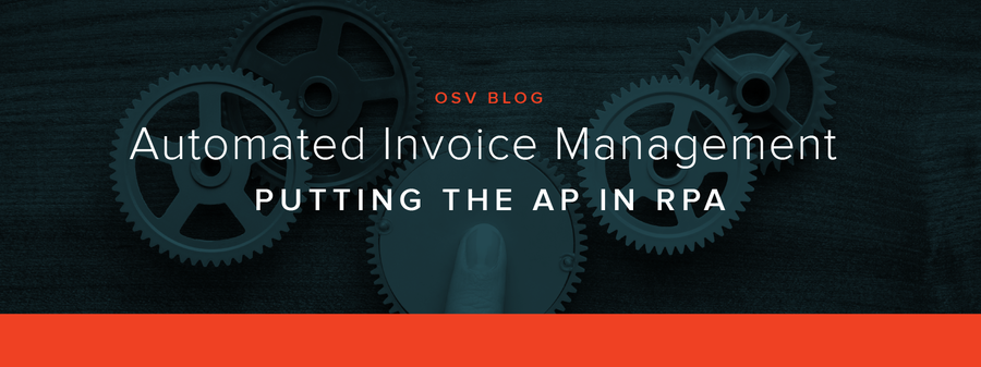 Automated Invoice Management:Putting the AP in RPA