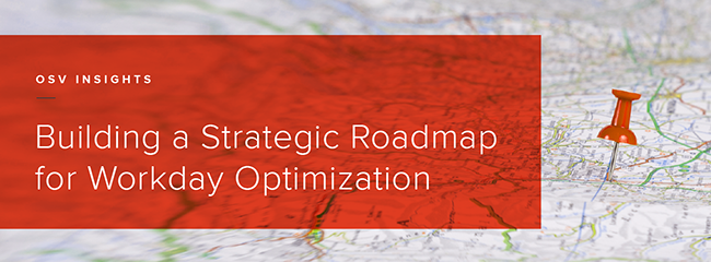 Building a Strategic Roadmap for Workday Optimization