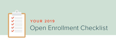 Your 2019 Open Enrollment Checklist