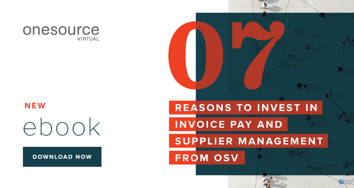 7 Reasons to Invest in Invoice Pay and Supplier Management From OSV