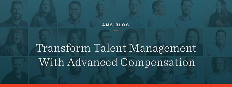 Transform Talent Management With Advanced Compensation