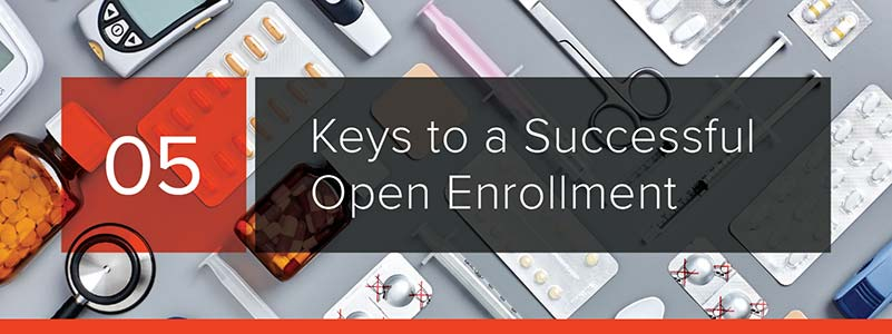 5 Keys to a Successful Open Enrollment