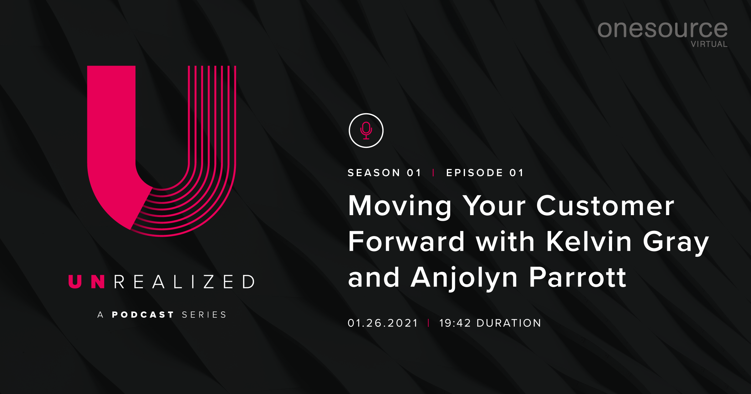 Moving Your Customer Forward with Kelvin Gray and Anjolyn Parrott