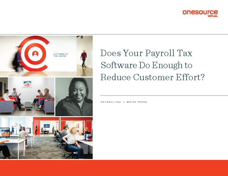 Does Your Payroll Tax Software Do Enough to Reduce Customer Effort?