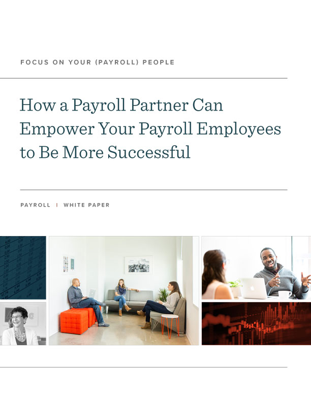 How a Payroll Partner Can Empower Your Payroll Employees